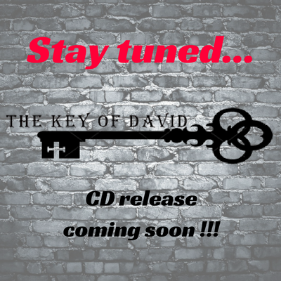 The Key of David...CD release soon!